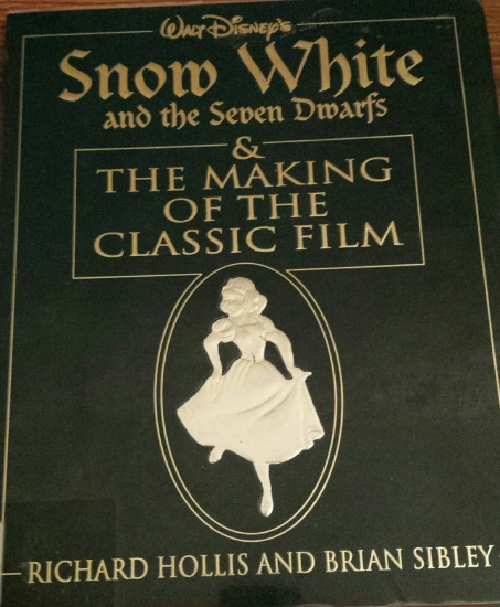 Snow White and the Seven Dwarfs & the Making of a Classic Film Hardcover Book
