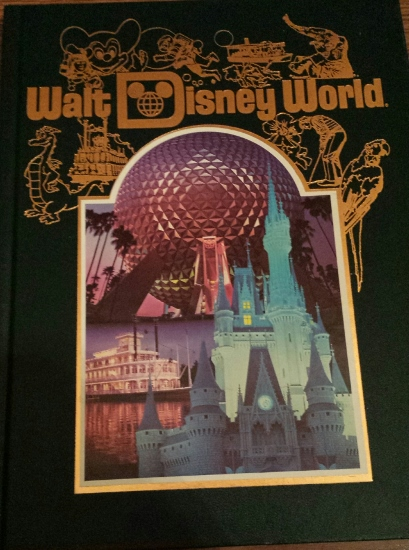 Walt Disney World Souvenir Book, Hardcover (Unsure of Year - Looks to be early 80's?)