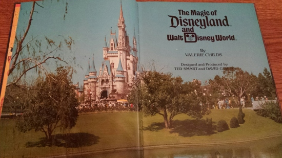 The Magic of Disneyland and Walt Disney World Souvenir, Hardcover With No Dust Jacket, 1979